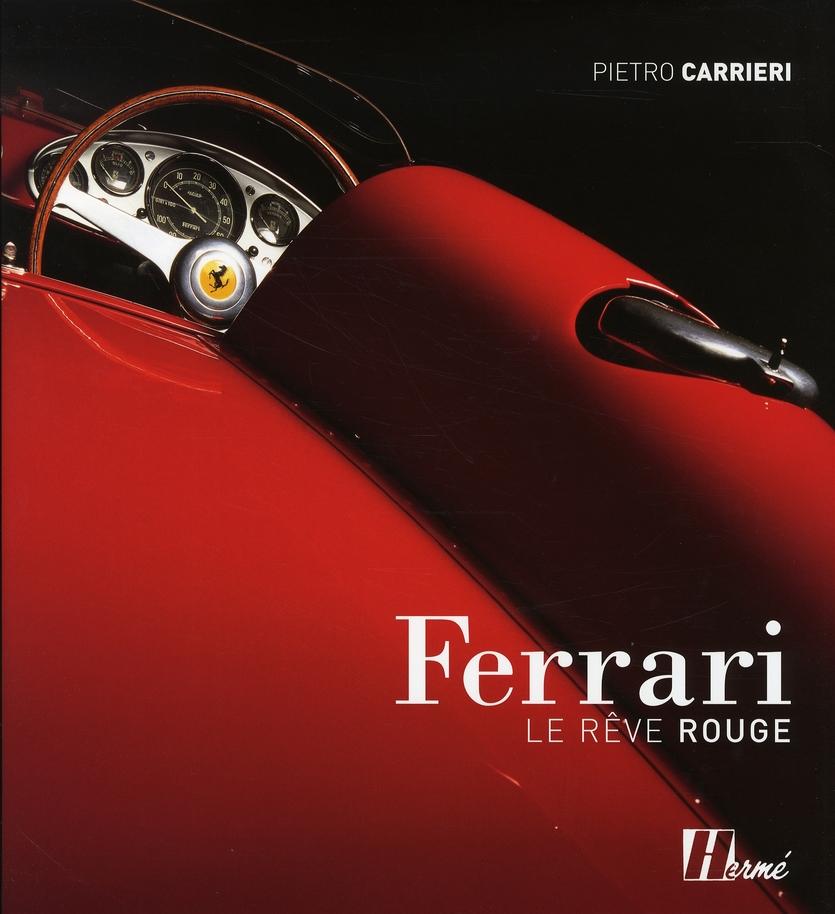 Ferrari, le rêve rouge