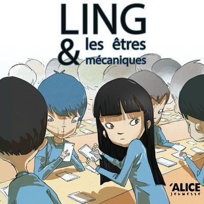 Ling et les êtres mécaniques