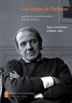 Vente Livre Numérique : Les styles de Deleuze ; esthétique et philosophie ; quatre lettres inédites  - Adnen JDEY
