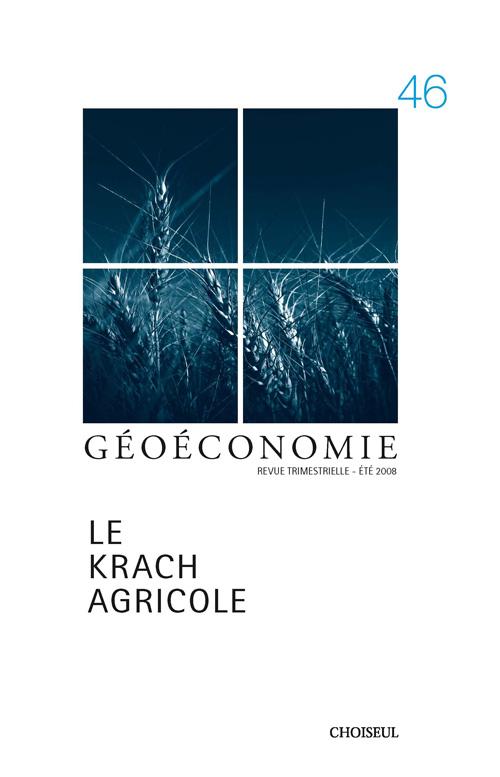 GEOECONOMIE T.46 ; le krach agricole