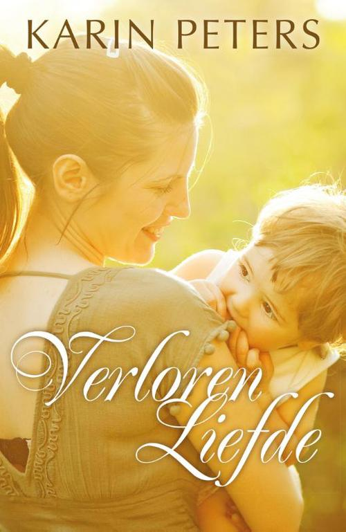 Verloren liefde - Karin Peters - ebook