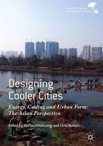 Designing Cooler Cities  - Ali Cheshmehzangi - Chris Butters