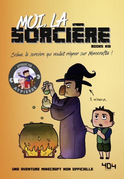 Moi, la sorcière ; une aventure Minecraft non officielle