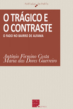 O trágico e o contraste  - Antonio Firmino Da Costa - Maria Das Dores Guerreiro