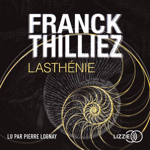Lasthénie  - Franck Thilliez