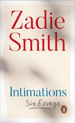 INTIMATIONS - ESSAYS ON THE EXPERIENCE OF LOCKDOWN