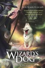 The Wizard's Dog  - Eric Kahn Gale