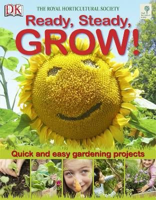 Ready, steady, grow ! quick and easy gardening projects