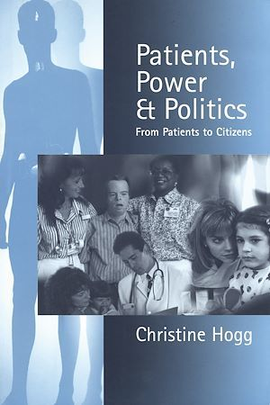 Patients, Power and Politics