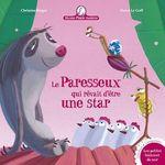 Vente Livre Numérique : Mamie Poule - Le Paresseux qui rêvait d'être une star  - Christine Beigel