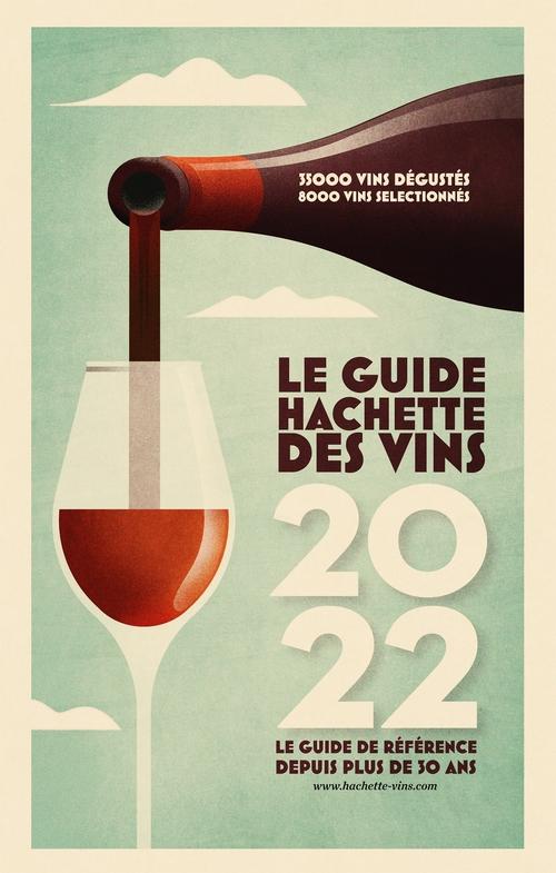 Le guide Hachette des vins (édition 2022)