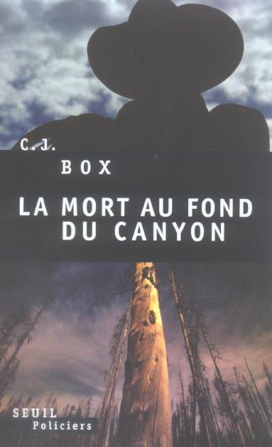 Mort au fond du canyon (la)