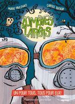 Vente Livre Numérique : Zombies zarbis (Tome 3) - Un pour tous, tous pour eux !  - Marie Pavlenko - Carole Trébor