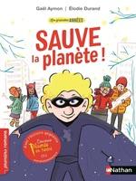Vente EBooks : Les grandes années : Sauve la planète - Roman Vie quotidienne - De 7 à 11 ans  - Gaël AYMON