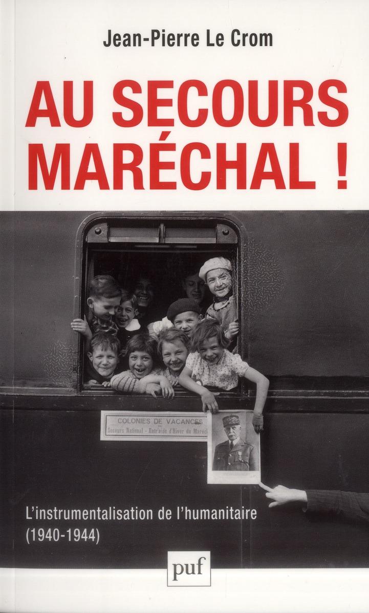 Au secours, maréchal !