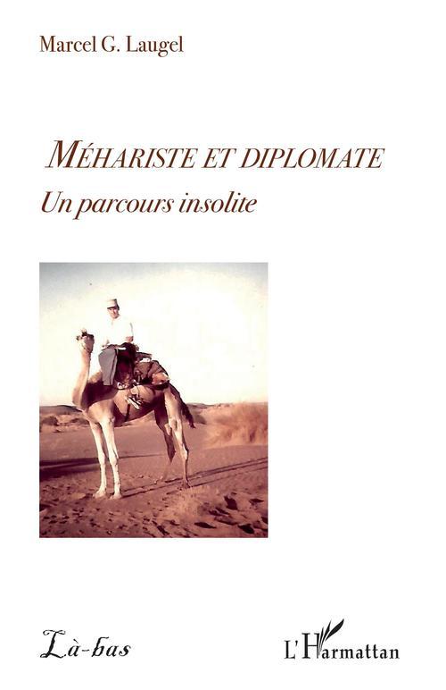 Méhariste et diplomate