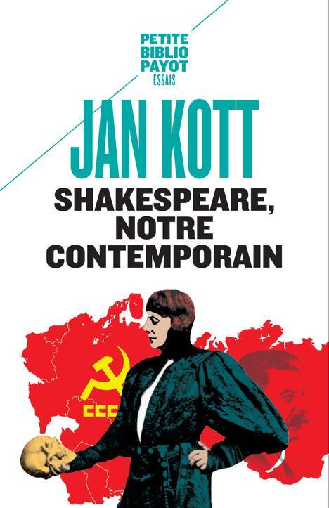 Shakespeare, notre contemporain