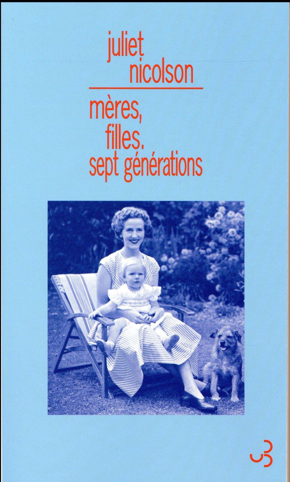 Mères, filles ; sept générations