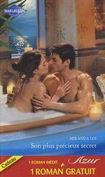 Vente Livre Numérique : Son plus précieux secret - Le désir sur contrat  - Miranda Lee - Melanie Milburne