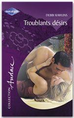 Vente EBooks : Troublants désirs (Harlequin Audace)  - Debbi Rawlins