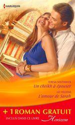 Vente EBooks : Un cheikh à épouser - L'amour de Sarah - Une bonne étoile  - Liz Fielding - Teresa Southwick - Cara Colter