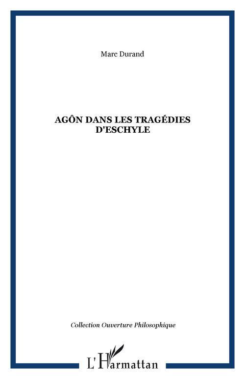 Agôn dans les tragédies d'Eschyle