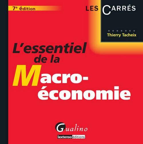 L'essentiel de la macro-économie (7e édition)