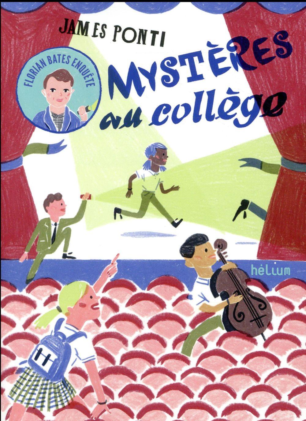Florian Bates enquête ; mystères au collège