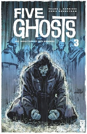 Five Ghosts - Tome 03  - Chris Mooneyham  - Frank J. Barbiere