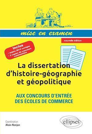 la dissertation d histoire-geographie et geopolitique aux concours d entree des ecoles de commerce