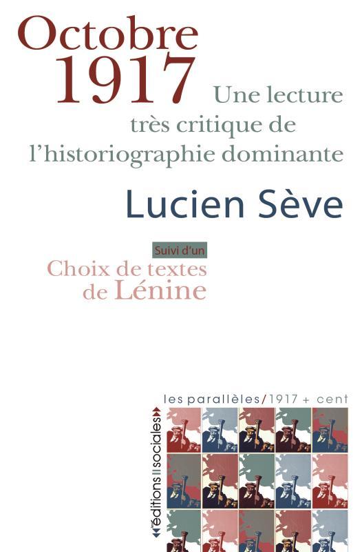 OCTOBRE 1917 Sève Lucien