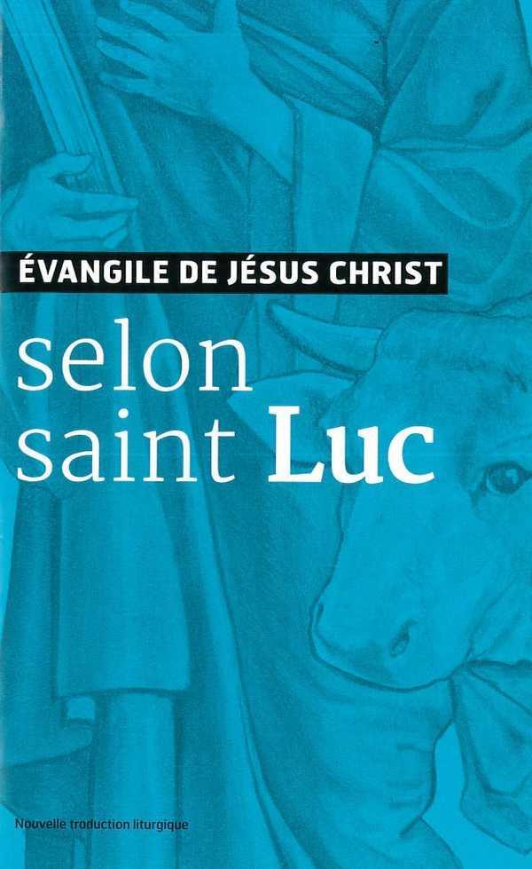 EVANGILE DE JESUS CHRIST - SELON SAINT LUC - NOUVELLE TRADUCTION AELF