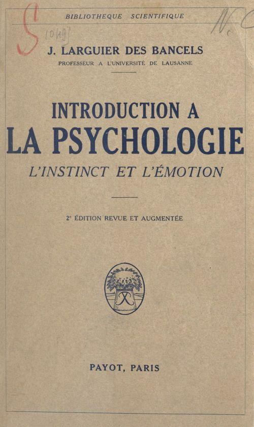 Introduction à la psychologie. L'instinct et l'émotion