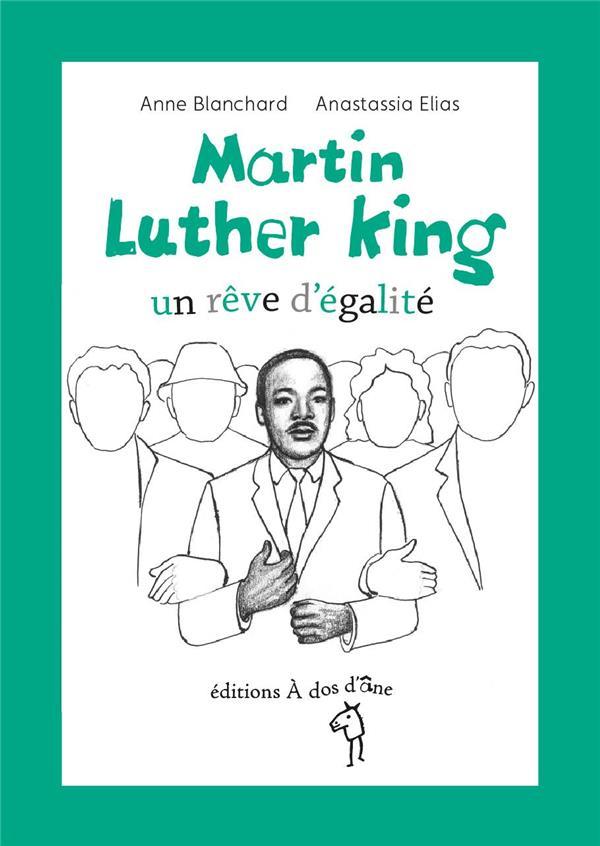 Martin Luther King ; un rêve d'égalite