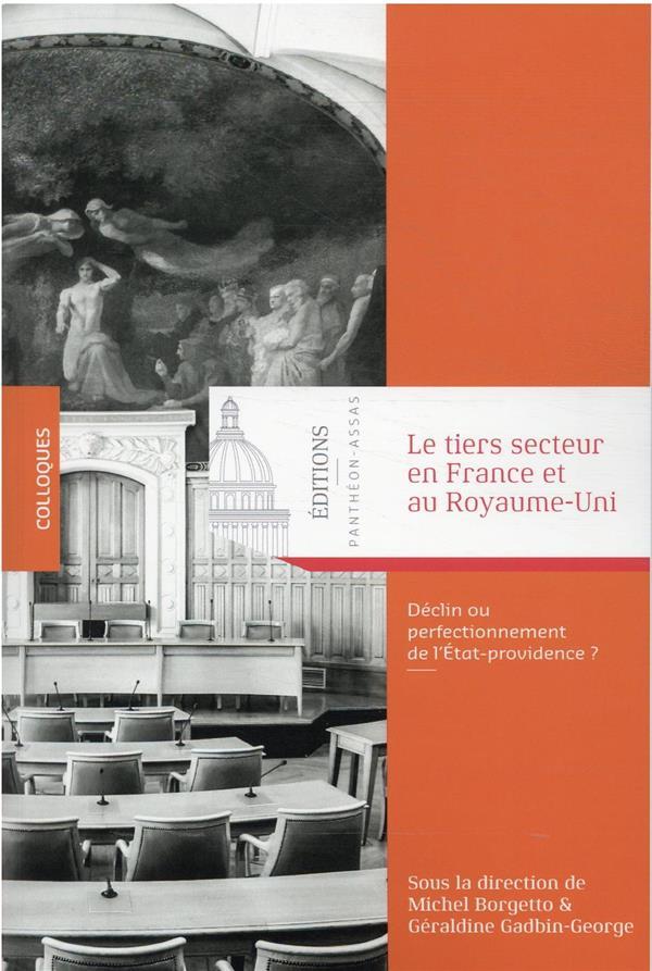 le tiers secteur en France et au Royaume-Uni : déclin ou perfectionnement de l'Etat-providence ?