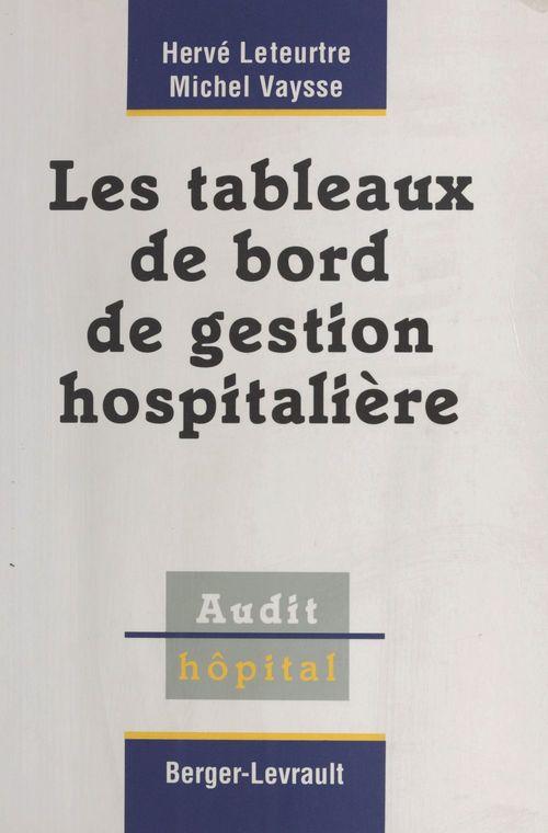 Tableaux de bord de gestion hospitaliers