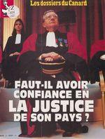 Faut-il avoir confiance en la justice de son pays ?  - Erik Emptaz - Le Canard Enchaîné