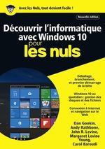 Vente Livre Numérique : Découvrir l'informatique avec Windows 10 pour les nuls (édition 2017)  - Carol BAROUDI - Andy Rathbone - Margaret LEVINE YOUNG - John R. LEVINE - Dan Gookin - Collectif