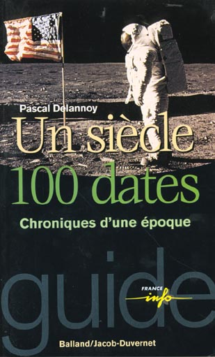 un siècle cent dates