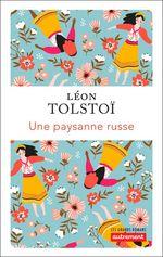 Vente Livre Numérique : Une paysanne russe  - Léon Tolstoï