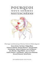 Vente Livre Numérique : Pourquoi nous sommes nietzschéens  - Dorian Astor - Alain Jugnon