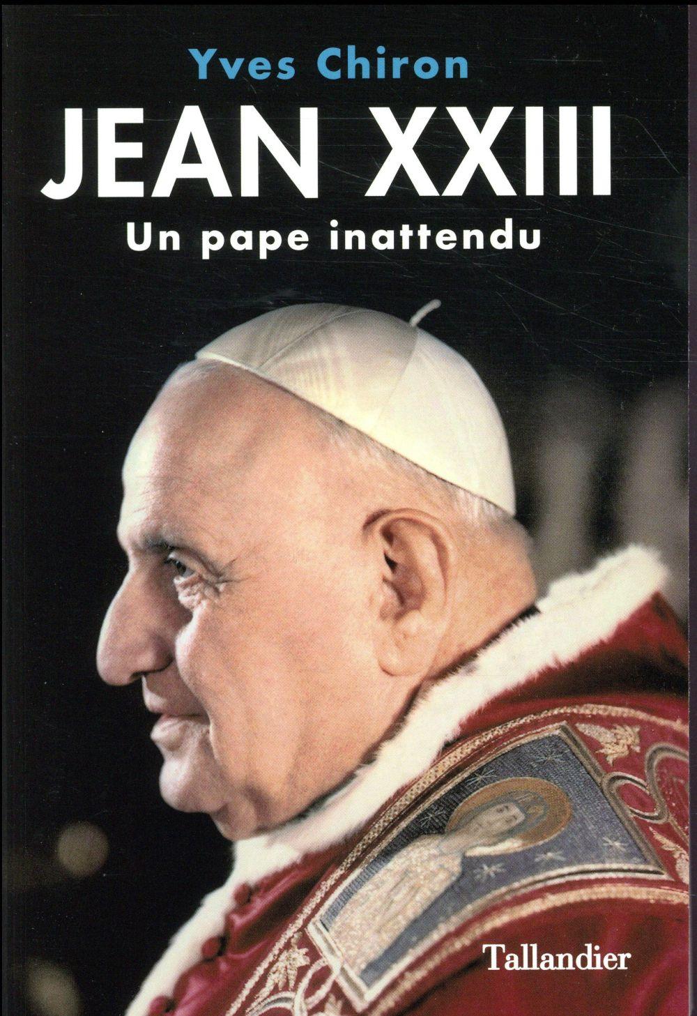 Jean XXIII ; un pape inattendu