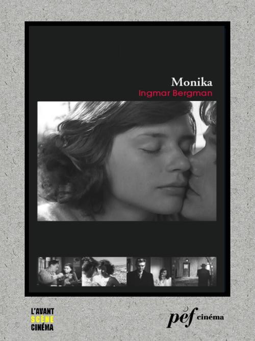 Monika - Scénario du film