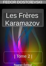 Vente Livre Numérique : LES FRÈRES KARAMAZOV- 2  - FEDOR DOSTOÏEVSKI