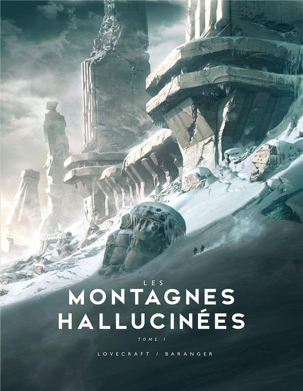 Les montagnes hallucinées illustré t.1