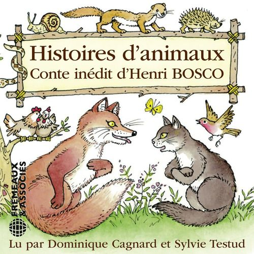 Vente AudioBook : Histoires d'animaux  - Henri Bosco
