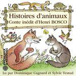 Histoires d'animaux  - Henri Bosco