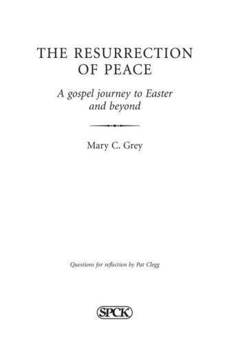 Resurrection of Peace, The