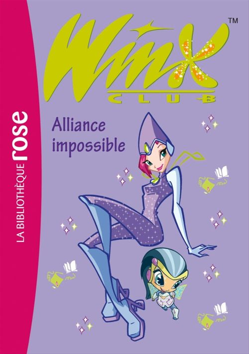 Winx club t.13 ; alliance impossible