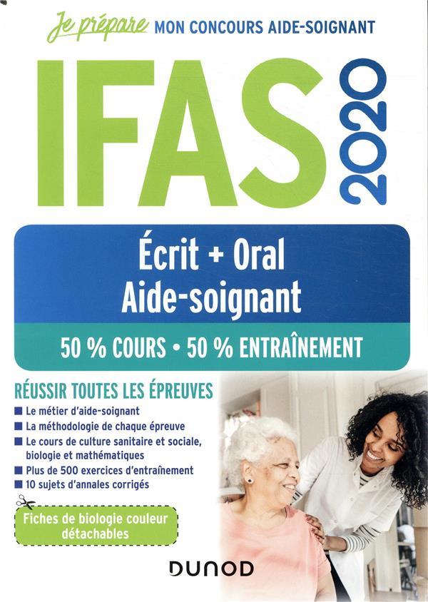 Je prépare ; IFAS ; aide-soignant ;  écrit + oral ; 50% cours, 50 % entraînement (édition 2020)